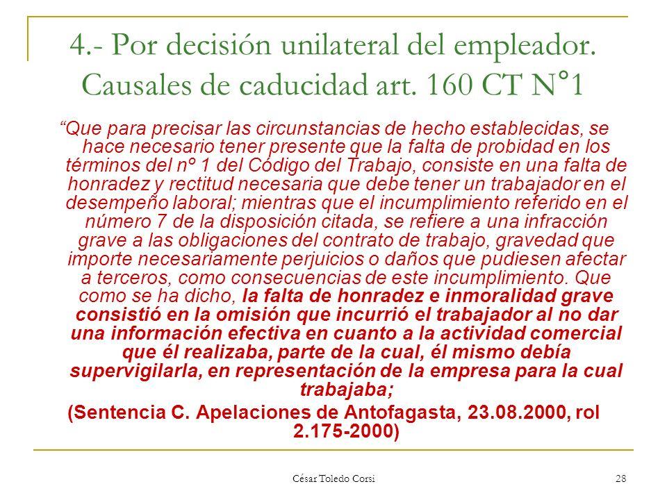 (Sentencia C. Apelaciones de Antofagasta, 23.08.2000, rol 2.175-2000)