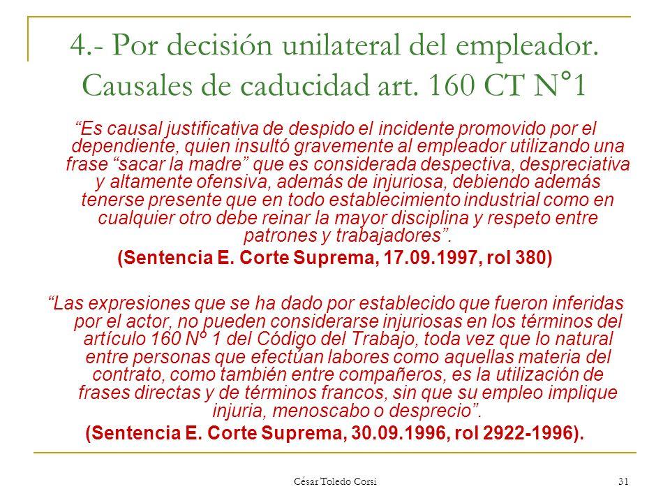 (Sentencia E. Corte Suprema, 17.09.1997, rol 380)