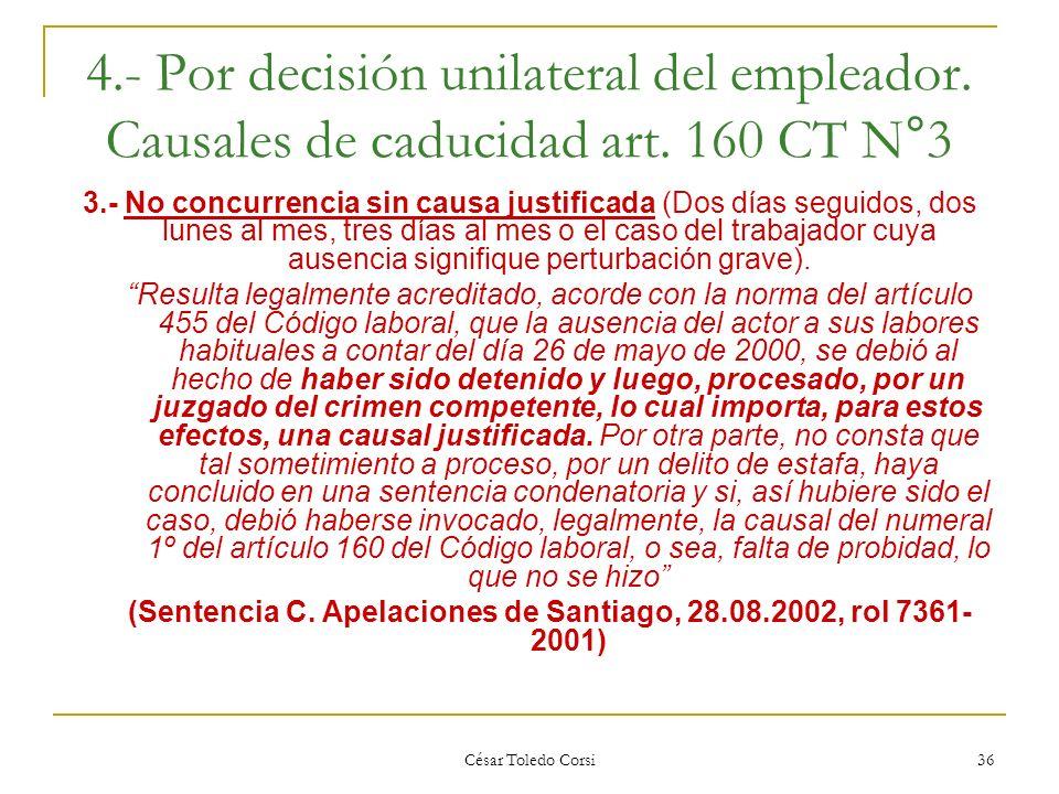(Sentencia C. Apelaciones de Santiago, 28.08.2002, rol 7361- 2001)