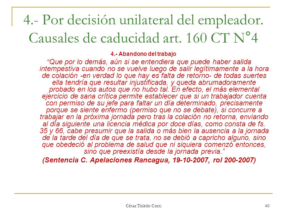 (Sentencia C. Apelaciones Rancagua, 19-10-2007, rol 200-2007)