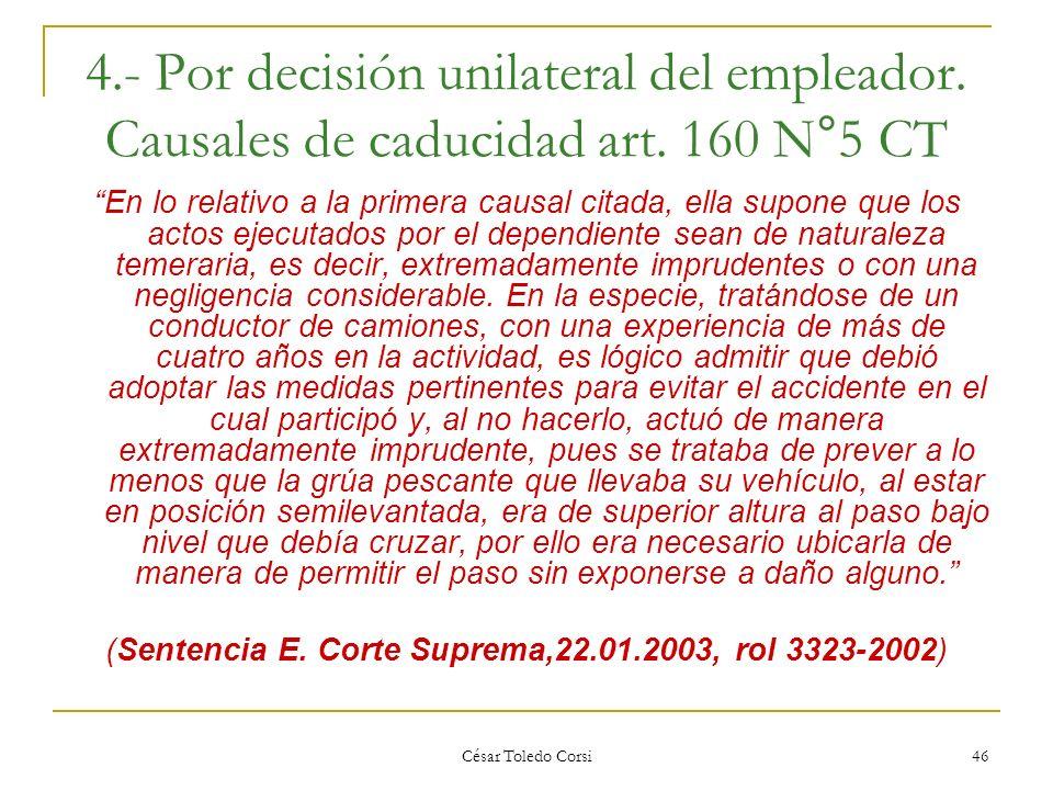 (Sentencia E. Corte Suprema,22.01.2003, rol 3323-2002)