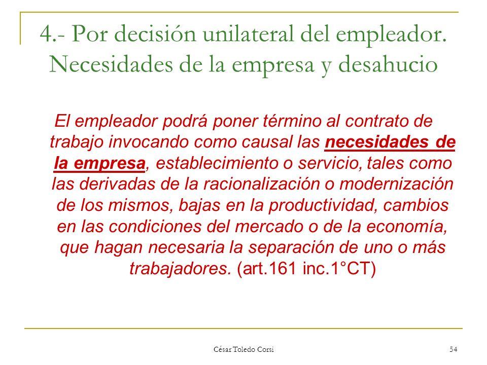4. - Por decisión unilateral del empleador