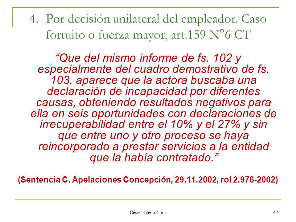 (Sentencia C. Apelaciones Concepción, 29.11.2002, rol 2.976-2002)