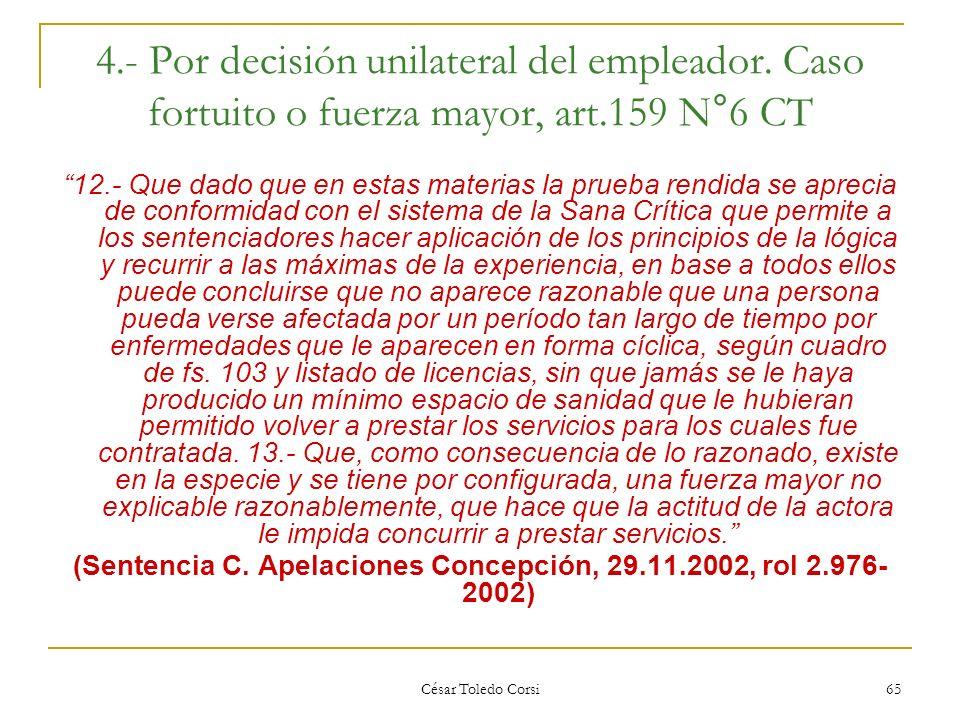(Sentencia C. Apelaciones Concepción, 29.11.2002, rol 2.976- 2002)