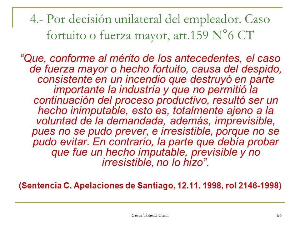 (Sentencia C. Apelaciones de Santiago, 12.11. 1998, rol 2146-1998)