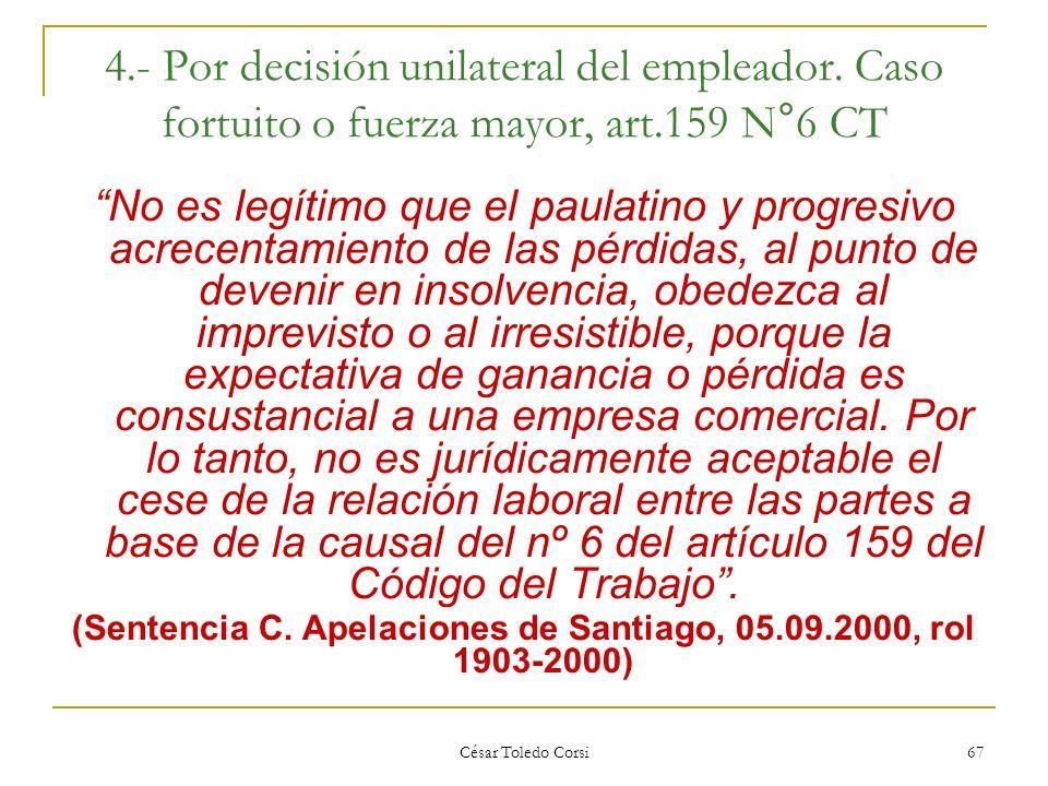 (Sentencia C. Apelaciones de Santiago, 05.09.2000, rol 1903-2000)
