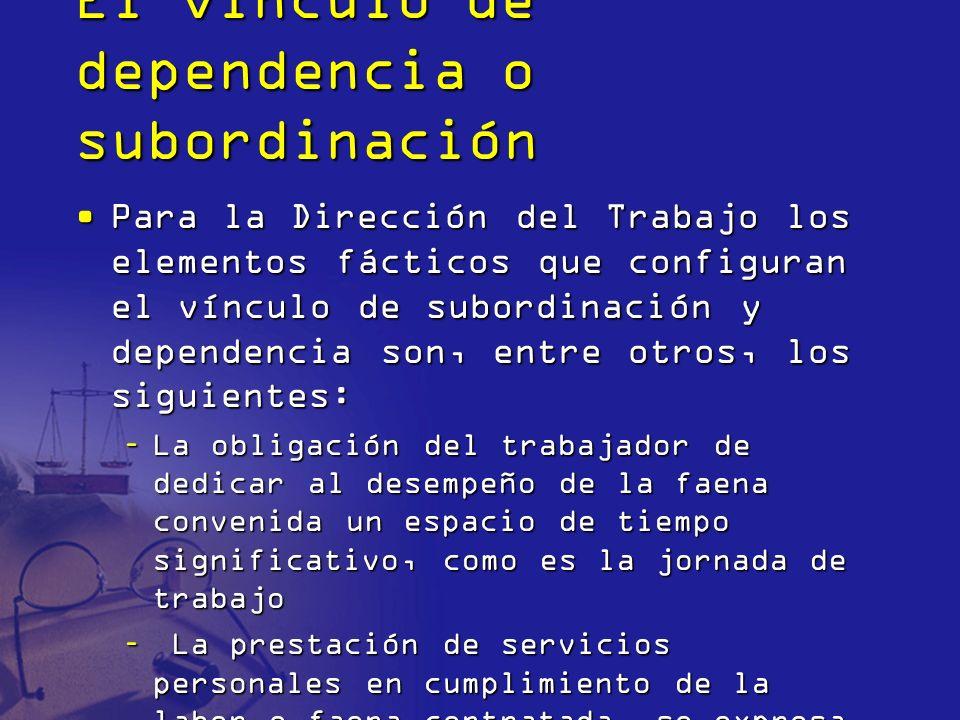 El vínculo de dependencia o subordinación