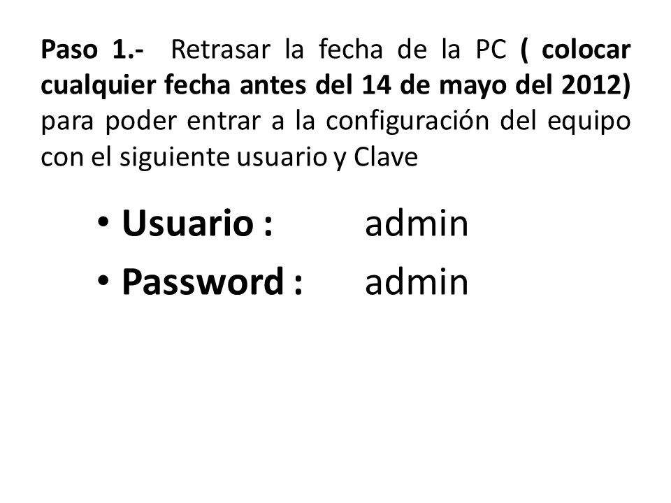 Usuario : admin Password : admin