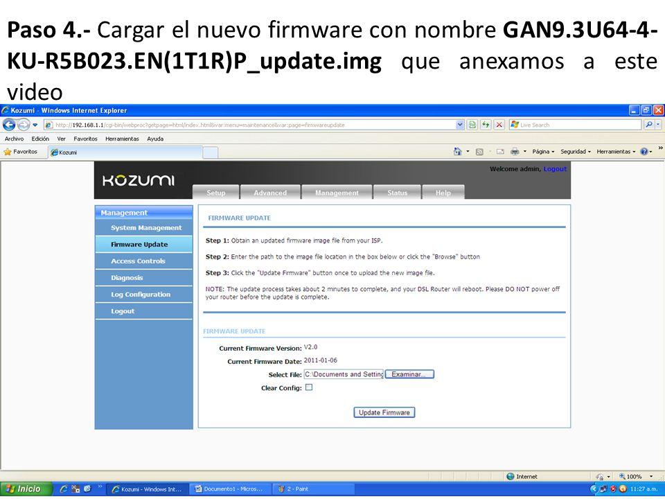 Paso 4. - Cargar el nuevo firmware con nombre GAN9. 3U64-4-KU-R5B023