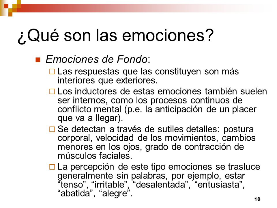 ¿Qué son las emociones Emociones de Fondo: