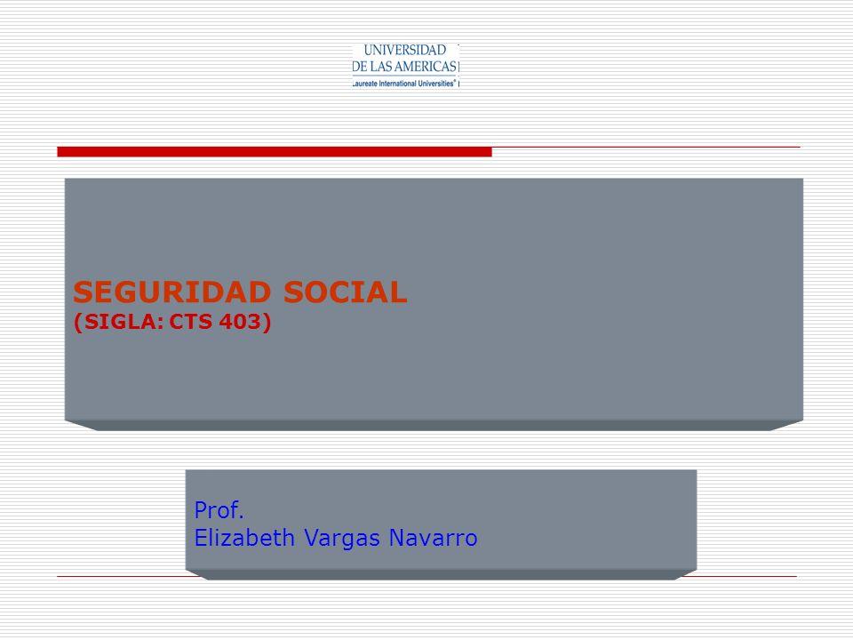 SEGURIDAD SOCIAL (SIGLA: CTS 403)