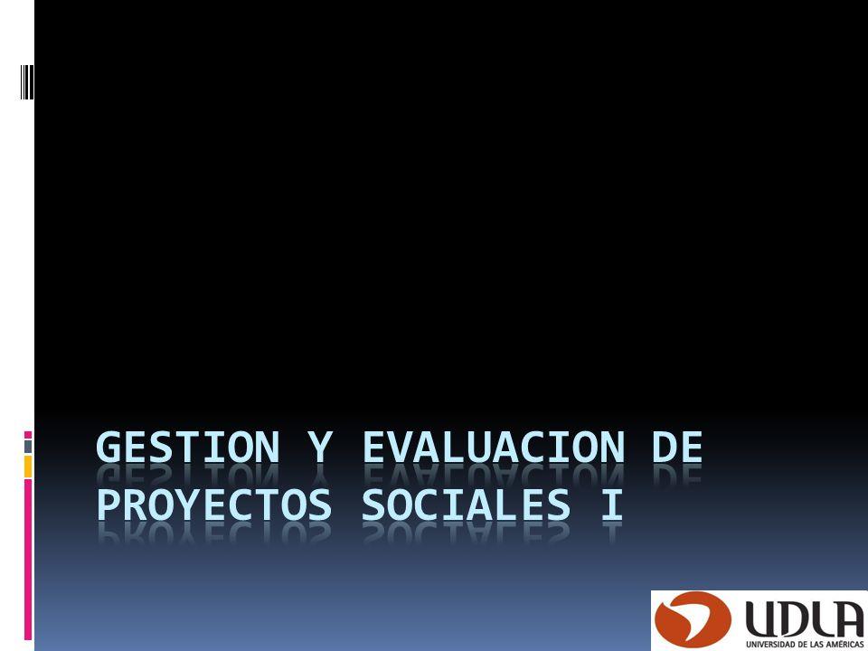 Gestion y evaluacion de proyectos sociales i