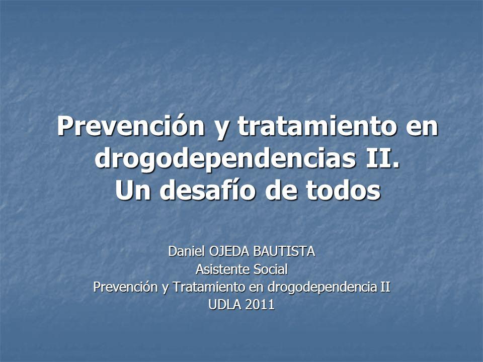 Prevención y tratamiento en drogodependencias II. Un desafío de todos