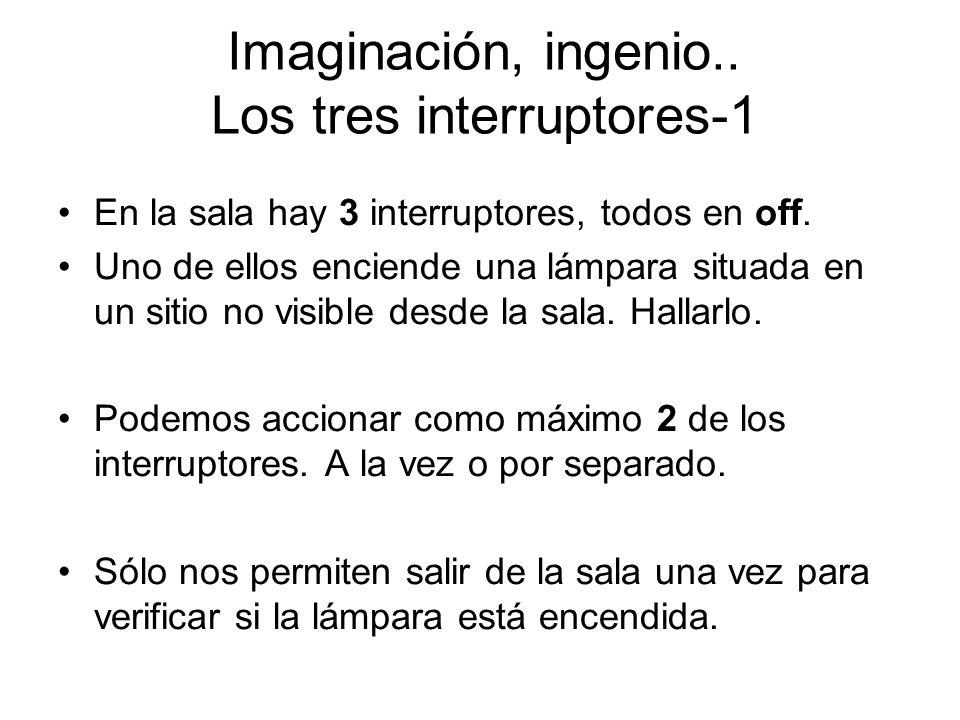 Imaginación, ingenio.. Los tres interruptores-1
