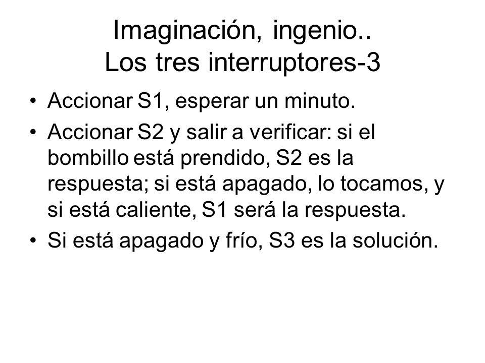 Imaginación, ingenio.. Los tres interruptores-3