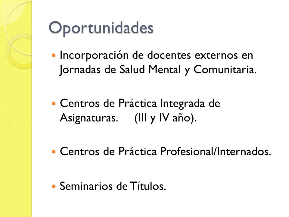 OportunidadesIncorporación de docentes externos en Jornadas de Salud Mental y Comunitaria.