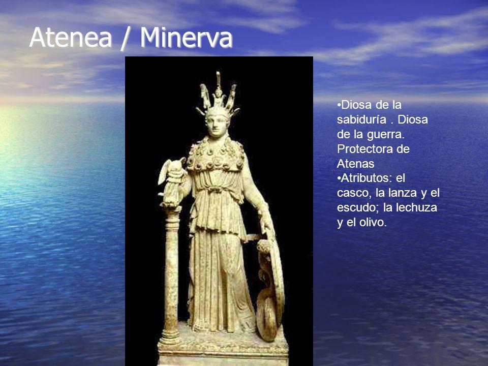 Atenea / Minerva Diosa de la sabiduría . Diosa de la guerra.
