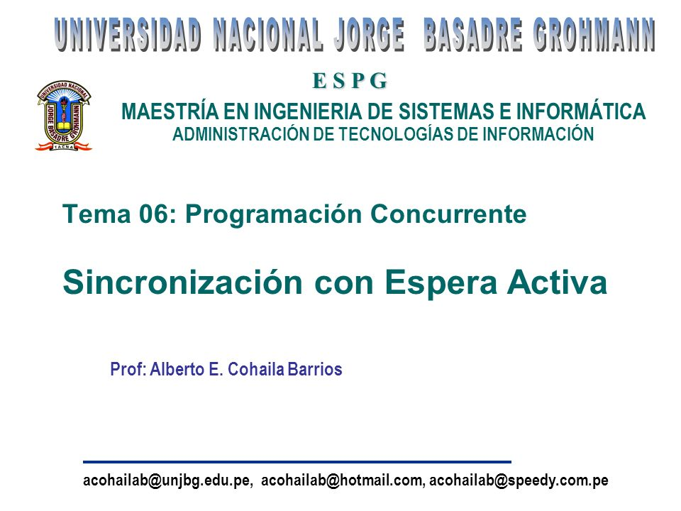 Tema 06: Programación Concurrente Sincronización con Espera Activa
