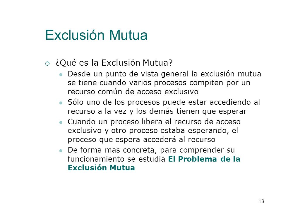 Exclusión Mutua ¿Qué es la Exclusión Mutua