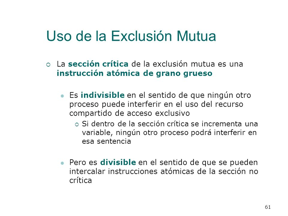 Uso de la Exclusión Mutua