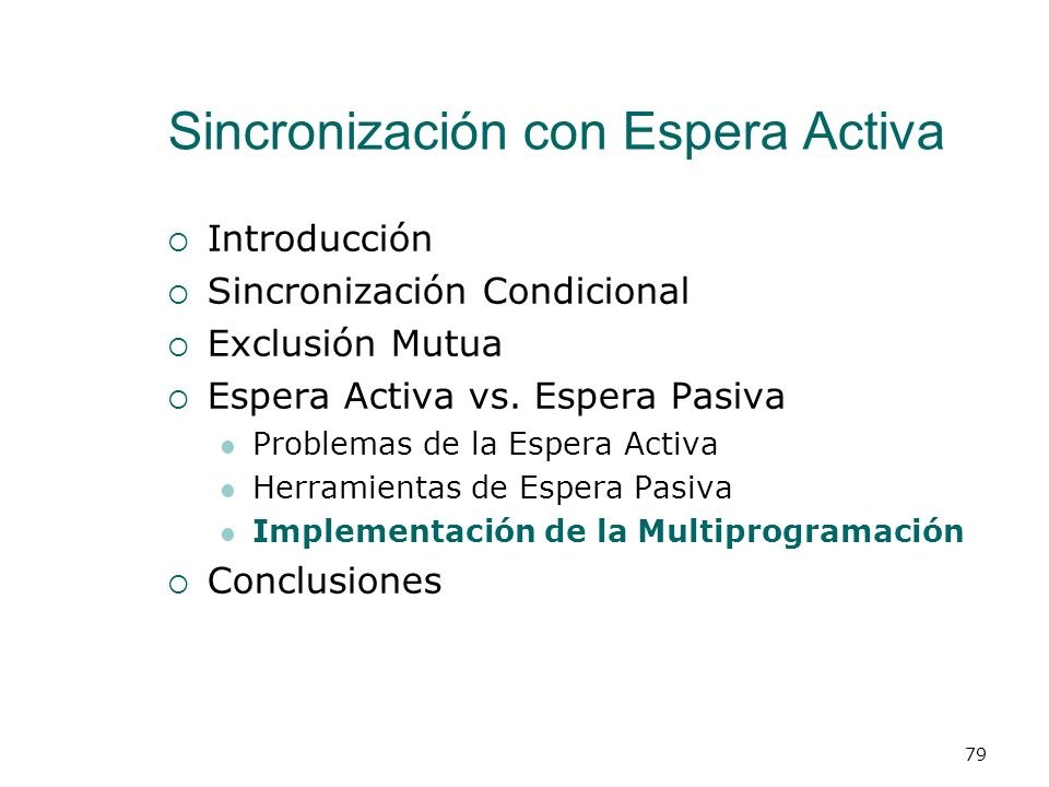 Sincronización con Espera Activa