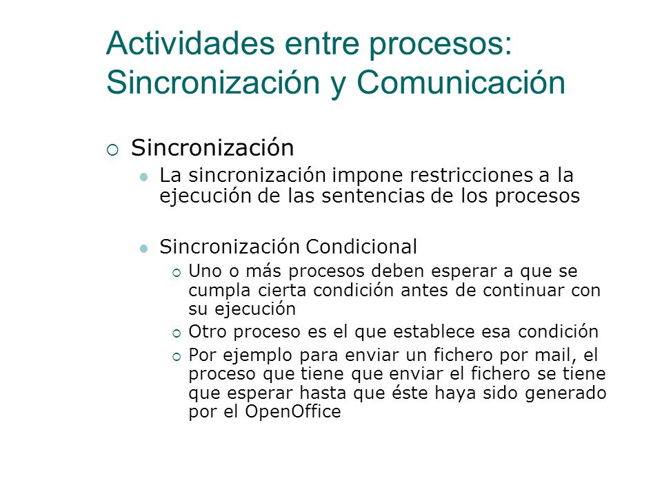 Actividades entre procesos: Sincronización y Comunicación