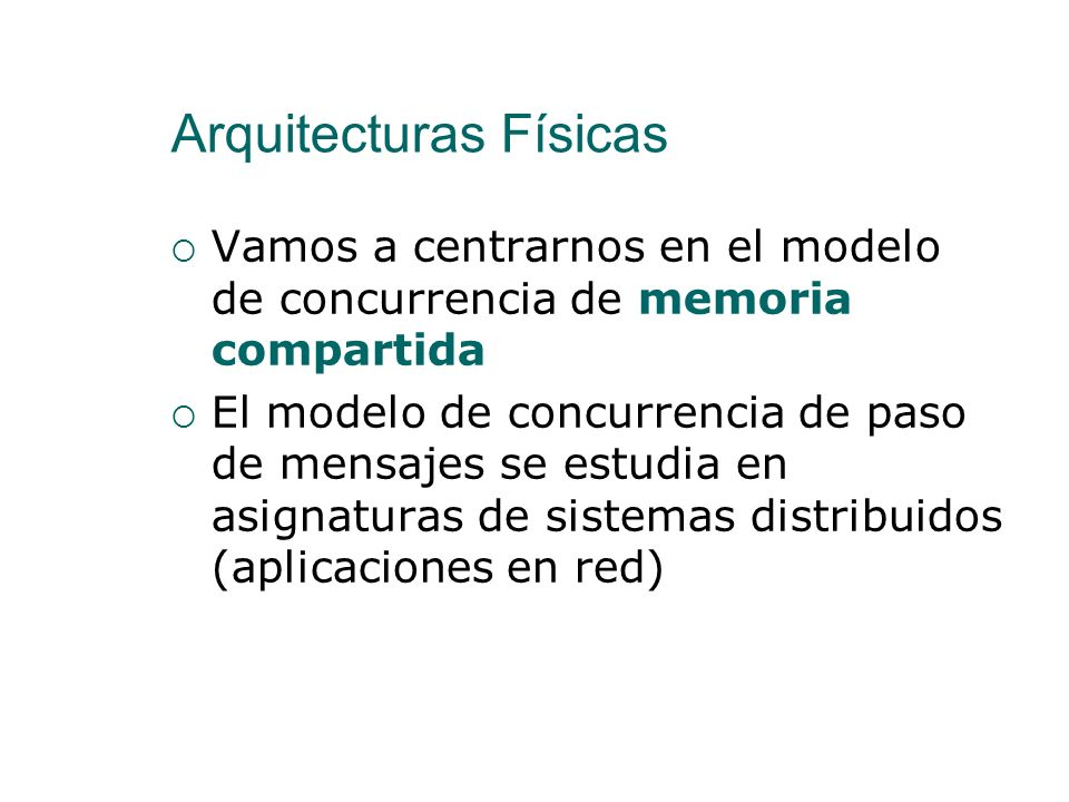 Arquitecturas Físicas