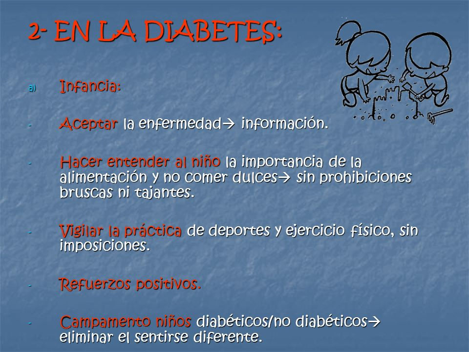 2- EN LA DIABETES: Infancia: Aceptar la enfermedad información.
