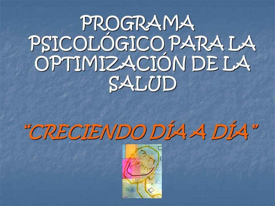 PROGRAMA PSICOLÓGICO PARA LA OPTIMIZACIÓN DE LA SALUD