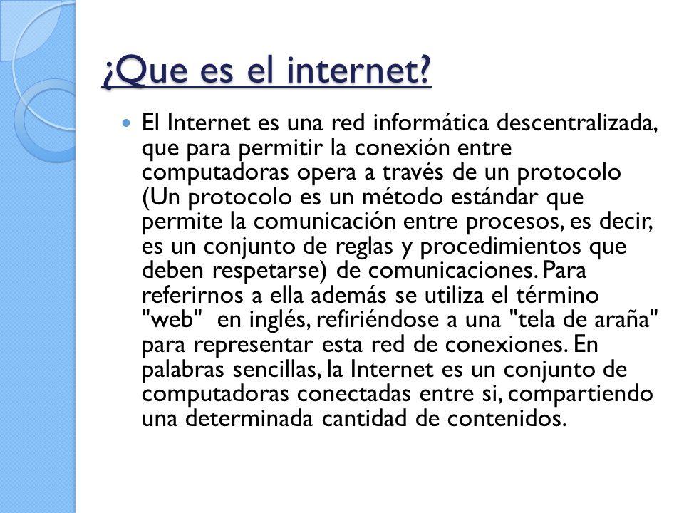 ¿Que es el internet