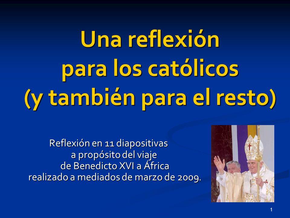 Una reflexión para los católicos (y también para el resto)