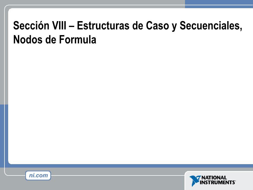 Sección VIII – Estructuras de Caso y Secuenciales, Nodos de Formula
