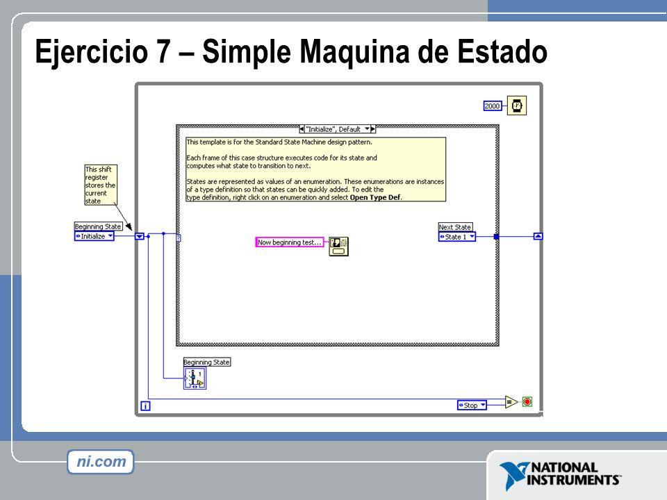 Ejercicio 7 – Simple Maquina de Estado