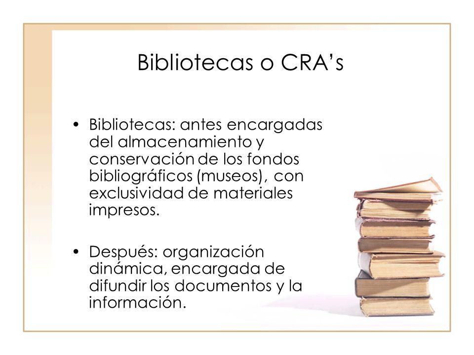 Bibliotecas o CRA's