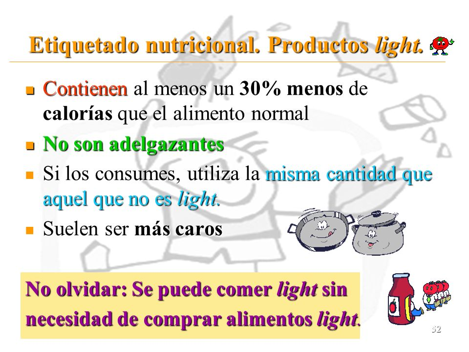 Etiquetado nutricional. Productos light.