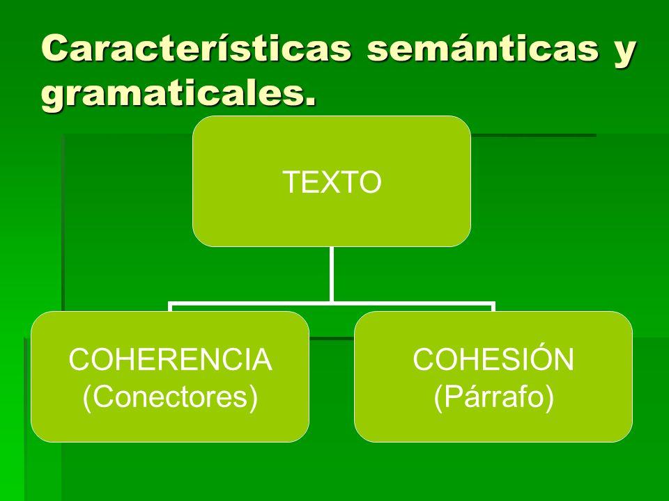 Características semánticas y gramaticales.