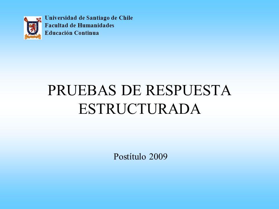 PRUEBAS DE RESPUESTA ESTRUCTURADA