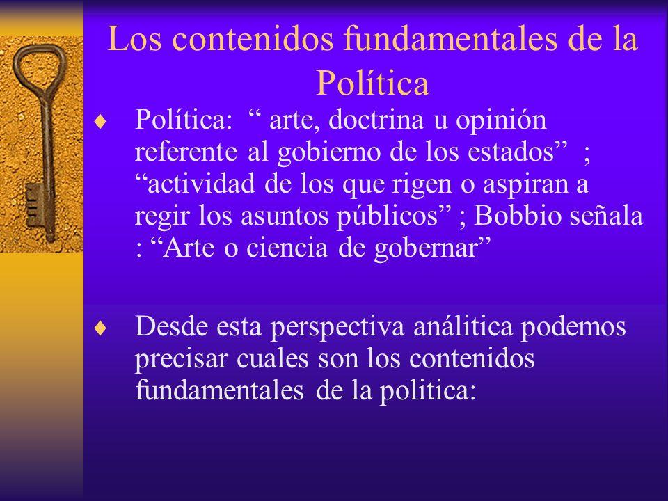 Los contenidos fundamentales de la Política