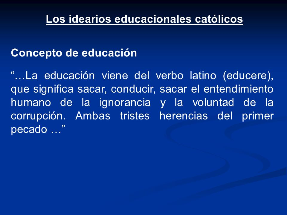 Los idearios educacionales católicos