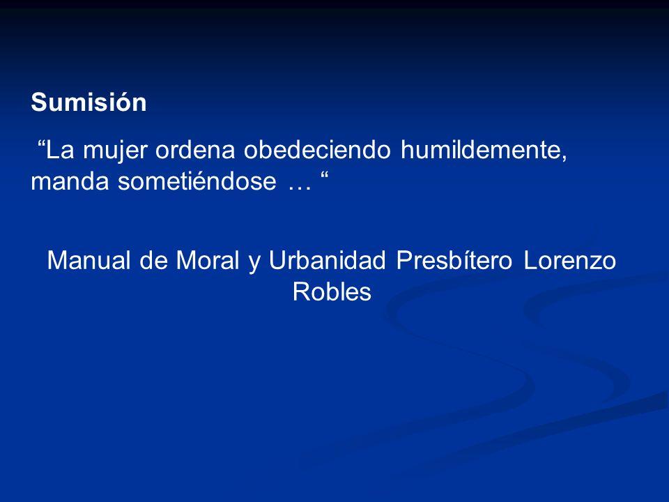 Manual de Moral y Urbanidad Presbítero Lorenzo Robles