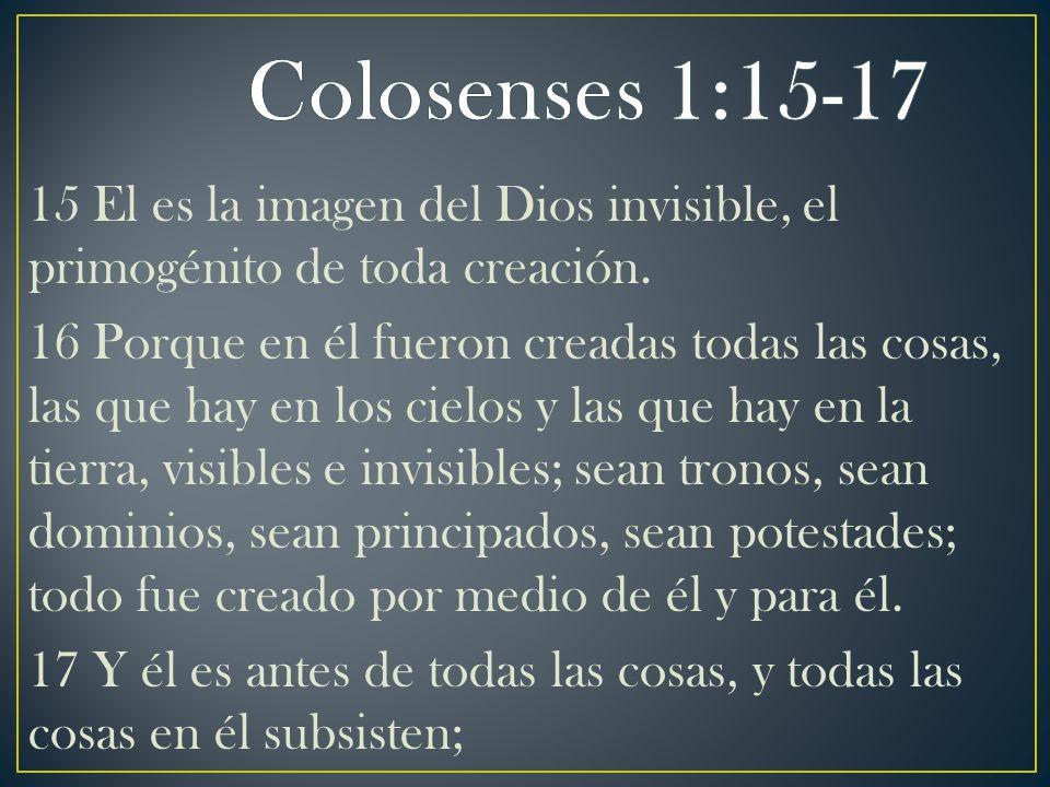 Colosenses 1:15-17
