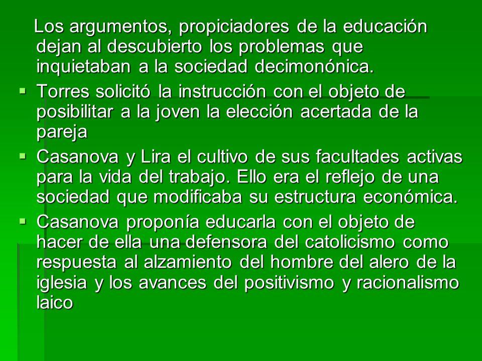 Los argumentos, propiciadores de la educación dejan al descubierto los problemas que inquietaban a la sociedad decimonónica.