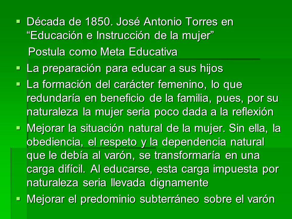 Década de 1850. José Antonio Torres en Educación e Instrucción de la mujer