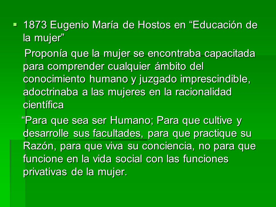1873 Eugenio María de Hostos en Educación de la mujer