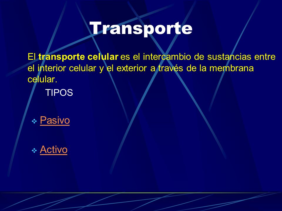 Transporte Pasivo Activo