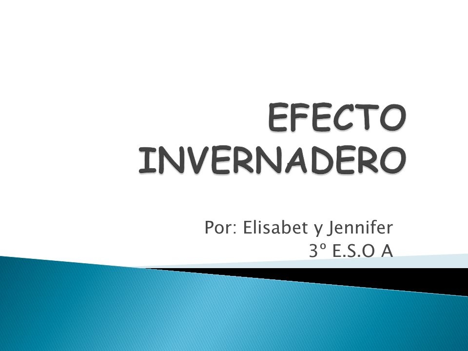 Por: Elisabet y Jennifer 3º E.S.O A