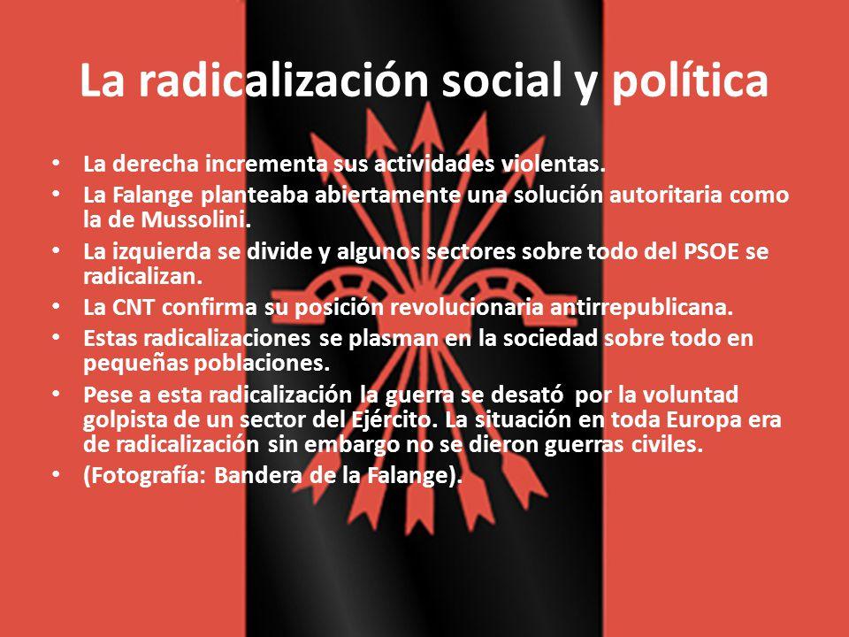 La radicalización social y política