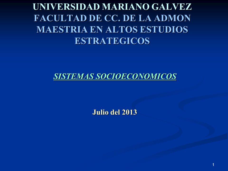 SISTEMAS SOCIOECONOMICOS Julio del 2013
