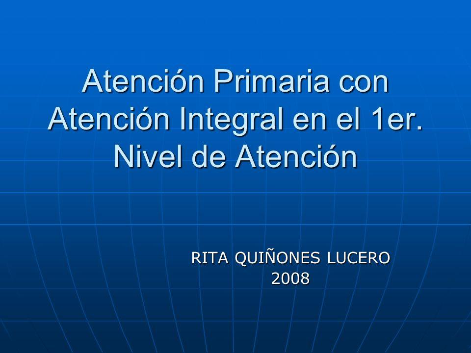 Atención Primaria con Atención Integral en el 1er. Nivel de Atención