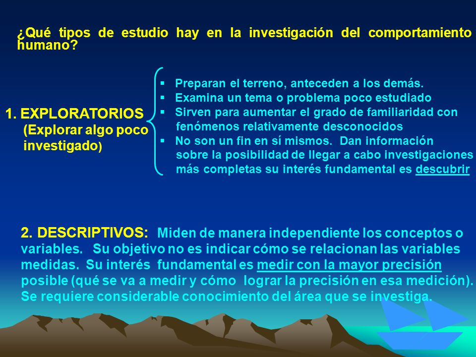 2. DESCRIPTIVOS: Miden de manera independiente los conceptos o